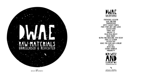 Raw Materials (Unreleased & Revisited) ,DWAE (Der Witz And Element012)